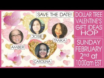 Dollar Tree Valentine's Gift Ideas Hop 2020 - Save the Date!