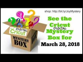 March 2018 Cricut Digital Mystery Box