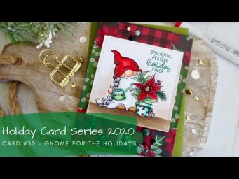 Holiday Card Series 2020 #30 | Copic Coloring a Christmas Gnome | Trinity Stamps