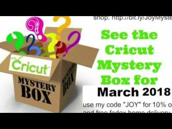 Cricut Mystery Box March 2018