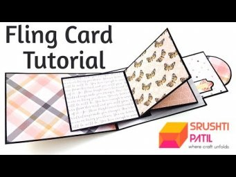 Fling Card Tutorial by Srushti Patil