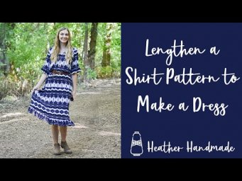 How to Lengthen a Shirt Pattern to Make a Dress