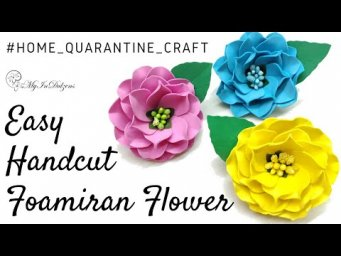 D.I.Y. EASY HANDCUT FOAMIRAN FLOWER