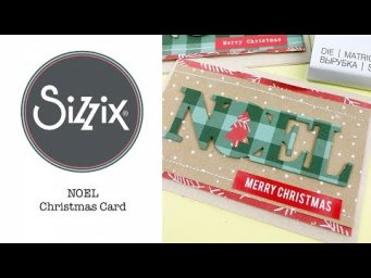 Sizzix Lifestyle - Quick Make; Noel Card