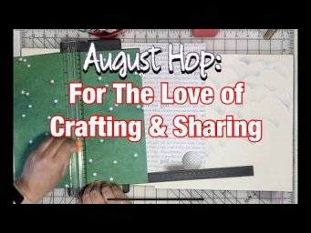 Masculine Scrapbook Page - For the Love of Crafting and Sharing - August 2020