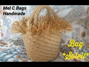 "Bag ""SOLEIL"" Video Tutorial di Mel C Bags Handmade/ #PUNTO #VENTAGLIO"