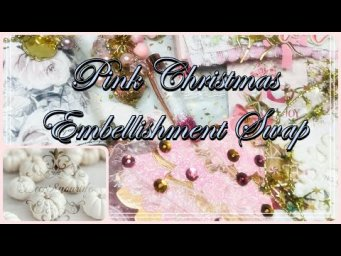 PINK CHRISTMAS EMBELLISHMENTS FROM ELIZABETH!