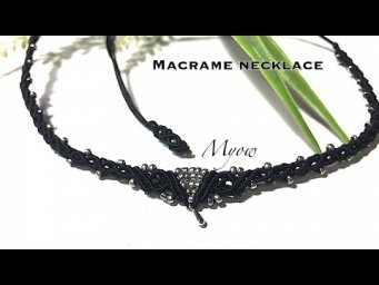 MACRAME NECKLACE/ CHOKER TUTORIAL - MYOW 229