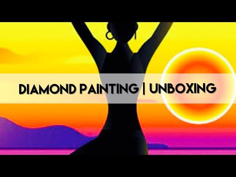 Diamond Painting - Unboxing | Fansells Saturday