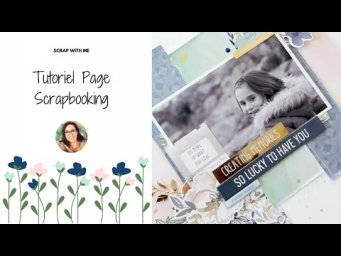Tutoriel Page Scrapbooking