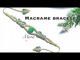 Macrame bracelet tutorial- jade green eyes - Myow#96