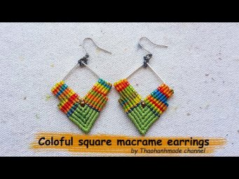 How to make a macrame earrings DIY: coloful square earrings by Thaohandmade