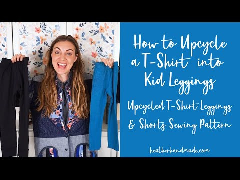 How to Upcycle a T-Shirt into Kid Leggings: Upcycled T-Shirt Leggings and Shorts Sewing Pattern