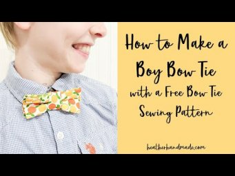 How to Make a Boy Bow Tie with a Free Bow Tie Sewing Pattern - 3 sizes and  3 different styles!
