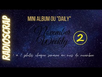 [Mini album] Structure de base du November Weekly (épisode 2)