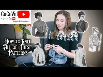 Getting Started in Historical Knitting || A Guide for Absolute Beginners to Advanced Knitters