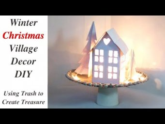 High-End Winter Christmas Village Decor DIY / Using Trash to Create Treasure / MomDas Life Handmade