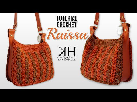 "TUTORIAL BORSA UNCINETTO - ""Raissa"" CROCHET BAG ♡ Katy Handmade"