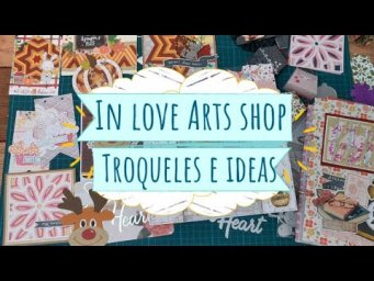 Haul Inloveart Shop! Troqueles, tarjetas e ideas!!