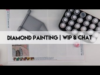 Diamond Painting - WIP & Chat | Countryside