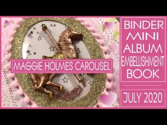 Binder Mini Album Embellishment Book - Maggie Holmes Carousel Collection