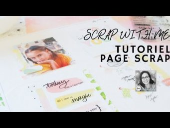Tutoriel page scrapbooking : Studio Forty Creative team