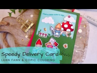 Speedy Delivery Card | Copic Coloring a Gnome Scene | Lawn Fawn
