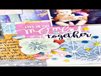 Scrapbooking Process Video: Enjoy The Now (Double Dare You)