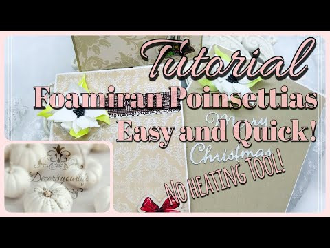 Easy Foamiran Poinsettia Tutorial | Card Making Magic by Christina Griffiths | Christmas Crafts