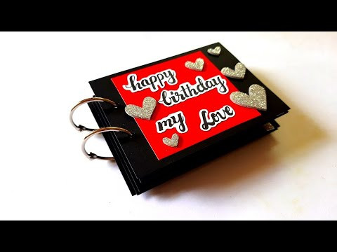 Beautiful Scrapbook for Birthday | Handmade Scrapbook Idea | Tutorial