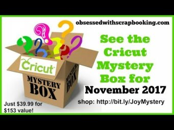 Cricut Mystery Box November 2017