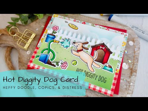 Hot Diggity Dog Card | Copic Coloring | Heffy Doodle | Pink & Main Blending Brush Review