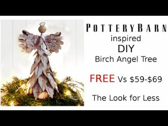 Pottery Barn Dupe Birch Bark Angel Tree Farmhouse Christmas Decor Look for Less MomDas Life Handmade