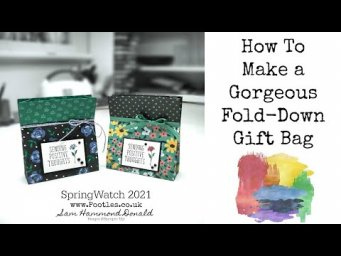 HOW TO Make a Gorgeous Fold Over Fronted Gift Bag SPRINGWATCH 2021