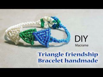 DIY macrame bracelet:  How to make a triangle friendship bracelet easily by Thaohandmade channel