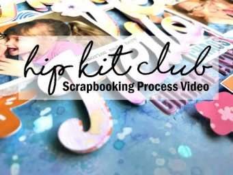 Scrapbooking Process #626 Hip Kit Club / Hello Gimme a Kiss