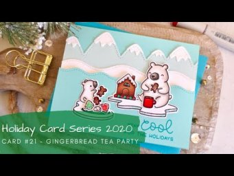 Holiday Card Series 2020 #21 | Copic Coloring a Gingerbread Tea Party | Lawn Fawn
