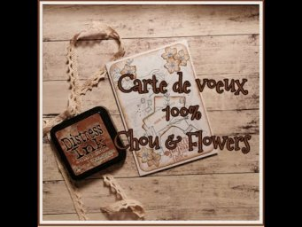 Carte de voeux 100% Chou&Flowers