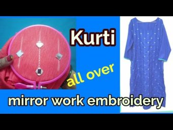 Kurti hand embroidery mirror work design | Designer Saroj