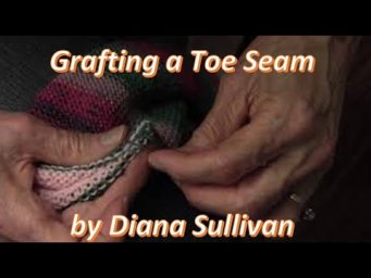 Circular Sock Machine - Invisibly Grafting a Toe Seam by Diana Sullivan