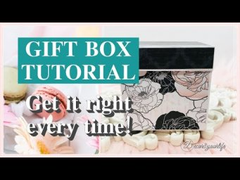 GIFT BOX TUTORIAL - Learn How to Make the Perfect Gift Box Each and Every Time!
