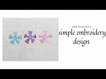 How to stitch a simple embroidery design | tutorial 29 |
