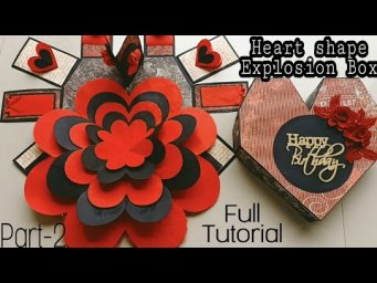 How to make Heart shape Explosion box Part-2||How to make heart shape Explosion box full Tutorial