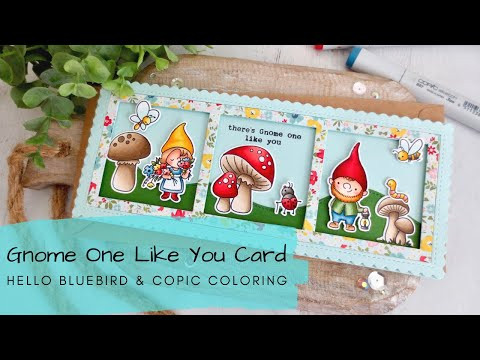 Gnome One Like You Slimline Card | Copic Coloring | Hello Bluebird