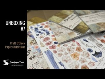 Unboxing 7 | Craft O'Clock Products | Sandpaper Road