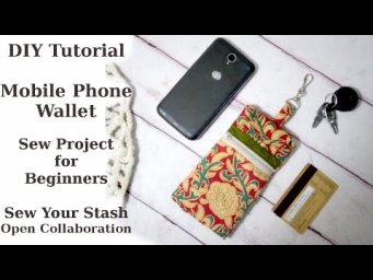 DIY Tutorial Mobile Phone Wallet Case Cover / Easy Sew Project for Beginners / Sew Holiday Gift