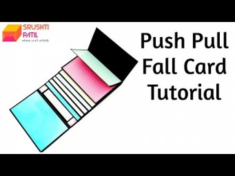Push Pull Fall Card Tutorial by Srushti Patil