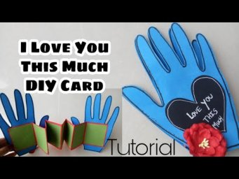 Love card|| I love youThis Much Card Tutorial||Love you This Much DIY Tutorial||I Love you Card||