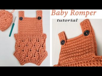 How to crochet baby romper | Gorgeous baby romper pattern | Baby romper tutorial