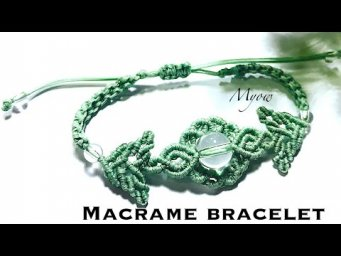 FLOWER AND LEAVES - MACRAME BRACELET TUTORIAL - MYOW120